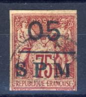 S. Pierre Et Miquelon 1885 - 91 N. 10 C. 05 Su C. 75 Sovrastampato SPM Catalogo € 300 / Resti Di Carta Al Verso - St.Pierre & Miquelon