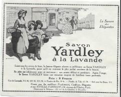 Hygiéne Et Santé/Encart Publicitaire/L´Illustration/Moyen  Format/Savon / YARDLEY/1925   ILL131 - Droguerie & Parfumerie