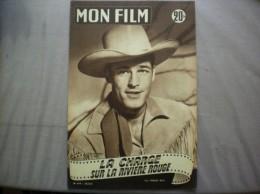 MON FILM N° 410 DU 30-6-54 GUY MADISON DANS LA CHARGE SUR LA RIVIERE ROUGE - Kino