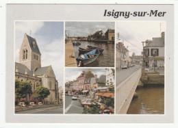 *a* ISIGNY-sur-MER - Multivues - édit. CIM - Format CPM - 2 Scans - France