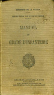 Manuel Du Gradé D'infanterie 1935 - Libri