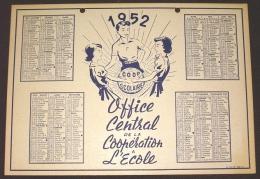 Calendrier 1952 Office Central De La Coopération à L´Ecole Imprimerie CADET Bléré Indre Et Loire - Format 19X26 Cm - Calendriers