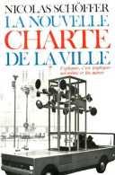 Architecture : La Nouvelle Charte De La Ville Par Nicolas Schoffer - Art