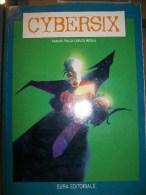 C. Trillo - Carlos Meglia - CYBERSIX - Eura Editoriale 1992 - Libri, Riviste, Fumetti