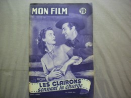 MON FILM N° 313 DU 20-8-52 RAY MILLAND ET HELENA CARTER DANS LES CLAIRONS SONNENT LA CHARGE - Cinema