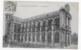 CHALONS SUR MARNE EN 1908 - N° 28 - LA CATHEDRALE- BEAU CACHET - CPA VOYAGEE - Châlons-sur-Marne