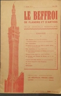 Le Beffroi De Flandre Et D´Artois Revue Mensuelle  Régionaliste 1ère Année N° 2 - Juin 1947 - Picardie - Nord-Pas-de-Calais