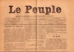 RARE JOURNAL LE PEUPLE 1887  Organe Quotidien De La Démocratie Socialiste - 1850 - 1899
