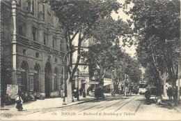 C P A  -  TOULON  Boulevard De STRASBOURG  Et  Théatre Avec Le Tramway - Toulon