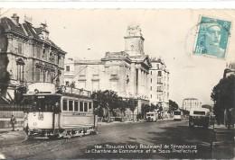 C P A  -  TOULON  Boulevard De STRASBOURG  Chambre De Commerce Avec Le Tramway - Toulon