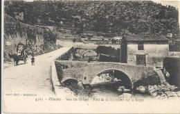 C P A  -  OLLIOULES  Vers Les Gorges Pont De La Bonnefont - Ollioules