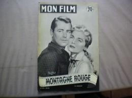MON FILM N° 352 DU 20-5-53 ALAN LADD ET LIZABETH SCOTT DANS MONTAGNE ROUGE - Kino