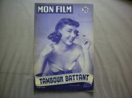 MON FILM N° 345 DU 1-4-53 SOPHIE LECLAIR DANS TAMBOUR BATTANT - Kino