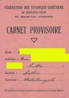 Carnet Provisoire De Membre - Fédération Des Syndicats Chrétiens De Charleroi / Thuin - 1965 -  (4162) - Organisaties