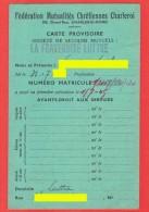 Carte Provisoire De Membre - Fédération Des Mutualités Chrétiennes De Charleroi - Société De Secours Mutuels LA  (4163) - Organisaties