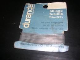 DURANDAL   Alliage Fusible 110 Ou 220 V - Sciences & Technique