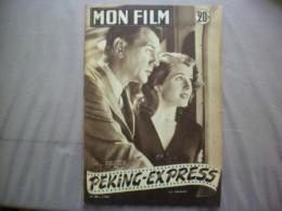 MON FILM N° 358 DU 1-7-53 JOSEPH COTTEN ET CORINNE CALVET DANS PEKING-EXPRESS - Kino