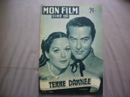 MON FILM N° 291 DU 19-3-52 RAY MILLAND HEDY LAMARR DANS TERRE DAMNEE - Kino