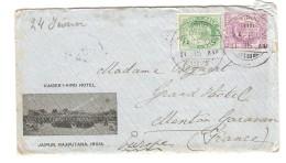 India/Inde Cover From Kaiser-I-Hind Hotel Jaipur,Rajputania C.Jaipur 24/2/1909 To Menton France PR3004 - Jaipur