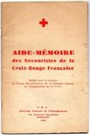 AIDE MEMOIRE DES SECOURISTES DE LA CROIX ROUGE FRANCAISE - Gesundheit
