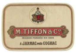 Ancienne étiquette  Cognac   M Tiffon Et Cie  Maison Fondée En 1875 A Jarnac - Etiquettes