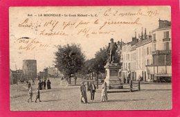 17 CHARENTE-MARITIME LA ROCHELLE, Le Cours Richard, Animée, 1907,  (L. C.) - La Rochelle