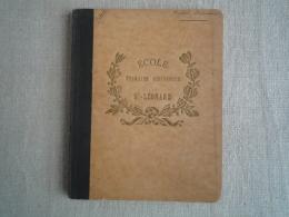 Rare Cahier école Primaire Supérieure St-Léonard 1906 -1907 English Literature Rachel Boué. Voir Photos. - Other
