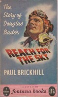 Roman Anglais:    REACH FOR THE SKY.      Paul BRICKHILL.   1957. - Romans