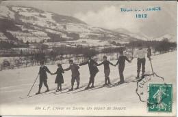 CP  - 73  - L.F .L'hiver En Savoie. Un Départ De Skieurs Avec Inscription Tour De France 1912 - France