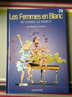 """Bercovici / Cauvin, Les Femmes En Blanc """"Au Diable La Varice"""" (29) - Libri, Riviste, Fumetti"""