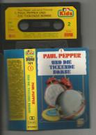 Allemand Cassette Audio Paul Pepper Und Seine Freunde - Die Tickende Bombe - Kids Serie, Bellafon 1984 - Cassettes Audio