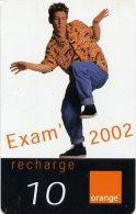 @+ Recharge Orange De La Réunion - Exam 2002 Garcon. Date 12/05 - Reunion