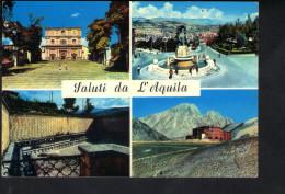 Q205 SALUTI DALL' AQUILA - BASILICA DI S. BERNARDINO - FONTANA MONUMENTALE - 99 CANNELLE - ALBERGO CAMPO IMPERATORE - Italia