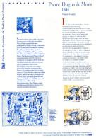 """FRANCE 2004. Prix à La Poste = 5.00 €. Document Officiel """" FRANCE CANADA : PIERRE DUGUA DE MONS """" N° YT 3678 + ... - Emissions Communes"""