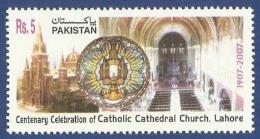 PAKISTAN MNH 2007 CENTENARY CELEBRATION OF CATHOLIC CATHEDRAL CHURCH LAHORE - Pakistan