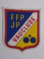 Ecusson Tissu - VAUCLUSE - FFPJP - PETANQUE - Ecussons Tissu