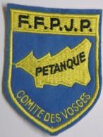 Ecusson Tissu Feutrine Brodé - Comité Des VOSGES - FFPJP - PETANQUE - Ecussons Tissu