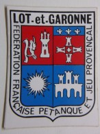 Autocollant - Stickers - LOT-et-GARONNE - PETANQUE - Fédération Française Pétanque Et Jeu Provençal - Département 47 - Autocollants