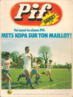 Pif Gadget N° 276 De Juin 1974 - Avec Horace, Placid & Muzo, Rahan, Loup Noir, Gai-Luron, Surplouf, Léo. Revue En BE - Pif & Hercule