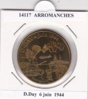 JETON TOURISTIQUE  NATIONAL TOKENS - 14   ARROMANCHES  -  D.DAY 6 JUIN 1944 - Otros