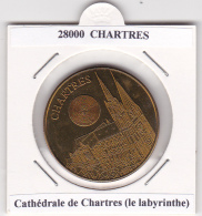 JETON TOURISTIQUE  NATIONAL TOKENS - 28  CHARTRES - CATHEDRALE  -  LE LABYRINTHE - Otros