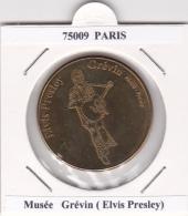 JETON TOURISTIQUE  NATIONAL TOKENS - 75009  PARIS -   MUSEE GREVIN  -  ELVIS  PRESLEY - Otros