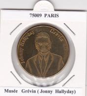 JETON TOURISTIQUE  NATIONAL TOKENS - 75009  PARIS -   MUSEE GREVIN  -  JONNY  HALLYDAY - Otros
