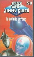 """SF - JIMMY GUIEU  N°58 -   """" LA COLONIE PERDUE """"    -  édition PLON - Plon"""