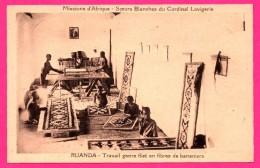Ruanda - Travail Genre Filet En Fibres De Bananiers - Missions D'Afrique - Sœurs Blanches Du Cardinal Lavigerie - Animée - Ruanda-Urundi