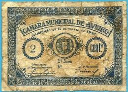 AVEIRO - CÉDULA De 2 CENTAVOS - 12.05.1921 - M. A. 303 - PORTUGAL - EMERGENCY PAPER MONEY - NOTGELD - Portugal