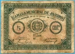 AVEIRO - CÉDULA De 5 CENTAVOS - 12.05.1921 - M. A. 305 - PORTUGAL - EMERGENCY PAPER MONEY - NOTGELD - Portugal