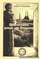 JEU DE ROLE - EMPIRES ET DYNASTIES - Supplément ; Questions Pour Un Empire - Group Games, Parlour Games