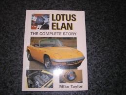 LOTUS ELAN The Complete Story Mike Taylor Cars Automobile Voiture Sport Elan Sprint Car - Deportes