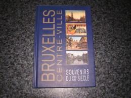 BRUXELLES CENTRE VILLE Souvenirs Du 20 ème Siècle Régionalisme Anciens Métiers Commerces Quartier Tramways Gare Marolles - Belgium